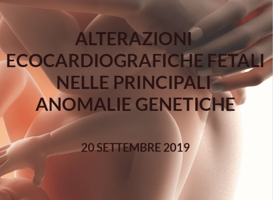 alterazioni ecocardiografiche nelle pricipali anomalie genetiche - roma settembre 2019